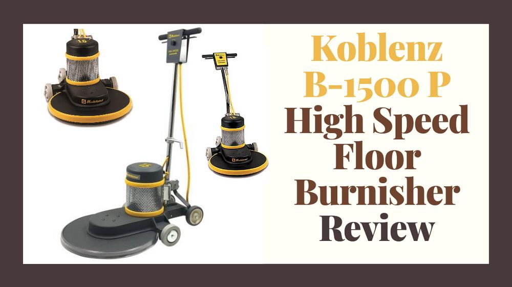Koblenz B 1500 P High Speed Floor Burnisher