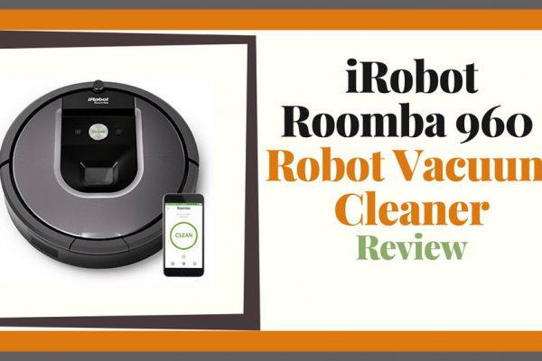 iRobot Roomba 960 Review (Robot Vacuum Cleaner)