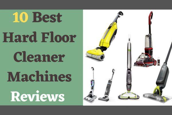 Best Hard Floor Cleaner Machines